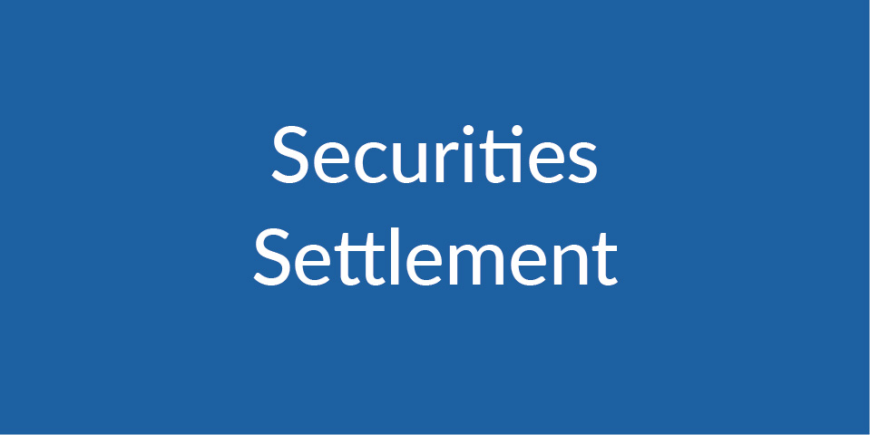 Securities Settlement Module